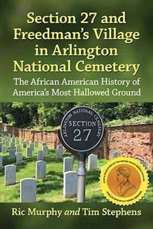 Section 27 and Freedman's Village in Arlington National Cemetery
