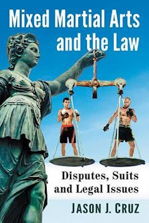 Mixed Martial Arts and the Law