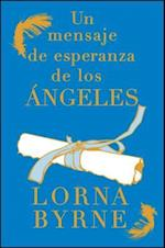 Un mensaje de esperanza de los Angeles / A Message of Hope From Los Angeles
