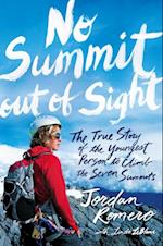 No Summit out of Sight af Jordan Romero