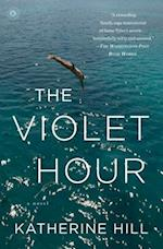 The Violet Hour af Katherine Hill