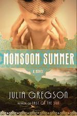 Monsoon Summer af Julia Gregson