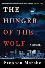 The Hunger of the Wolf af Stephen Marche