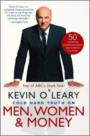 Bog paperback Cold Hard Truth on Men Women and Money af Kevin O leary