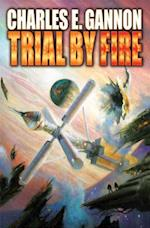Trial by Fire af Charles E Gannon