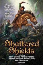 Shattered Shields af Bryan Thomas Schmidt