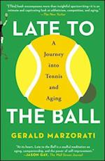 Late to the Ball