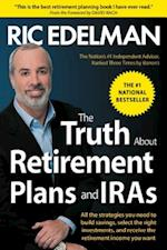 The Truth About Retirement Plans and IRAs af Ric Edelman