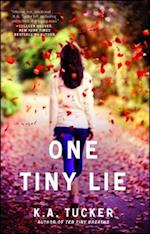 One Tiny Lie (The Ten Tiny Breaths Series, nr. 3)
