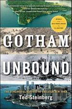 Gotham Unbound af Theodore Steinberg, Ted Steinberg