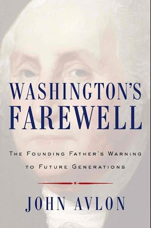Bog, hardback Washington's Farewell af John Avlon