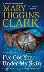 I've Got You Under My Skin af Mary Higgins Clark