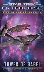 Star Trek: Enterprise: Rise of the Federation: Tower of Babel af Christopher L. Bennett
