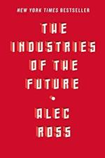 The Industries of the Future af Alec Ross