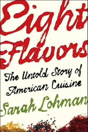 Eight Flavors af Sarah Lohman