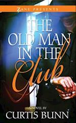 Old Man in the Club