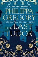 Last Tudor (Plantagenet and Tudor Novels)