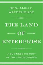 The Land of Enterprise af Benjamin C. Waterhouse