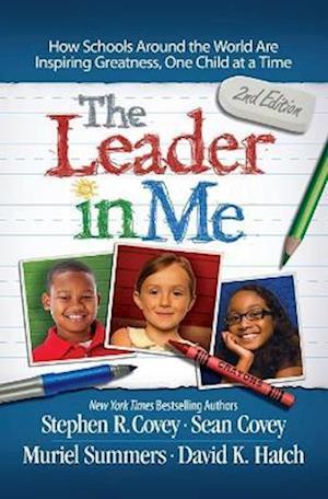 Bog paperback The Leader in Me af Stephen R Covey
