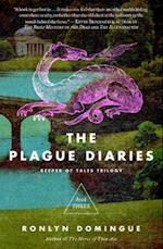 The Plague Diaries (The Keeper of Tales Trilogy)