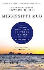 Mississippi Mud af Edward Humes