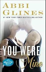 You Were Mine (The Rosemary Beach Series)