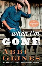 When I'm Gone (The Rosemary Beach Series)