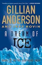 A Dream of Ice (Earthend Saga, nr. 2)