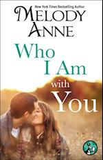 Who I Am with You (Unexpected Heroes)