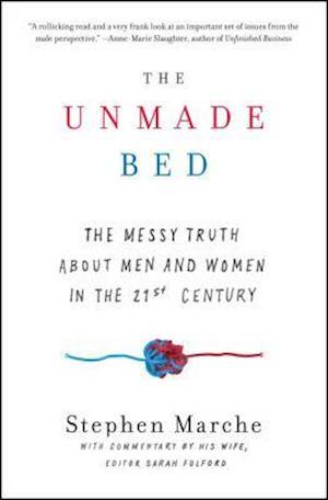 Bog, paperback The Unmade Bed af Stephen Marche