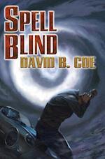 Spell Blind af David B. Coe