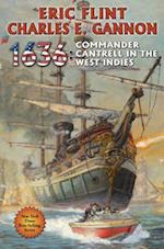 1636 Commander Cantrell in the West Indies (The Ring of Fire)