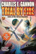 Trial by Fire af Charles E. Gannon