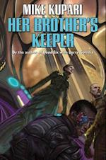 Her Brother's Keeper af Mike Kupari