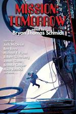 Mission Tomorrow af Bryan Thomas Schmidt