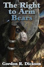 The Right to Arm Bears (Baen, nr. 1)