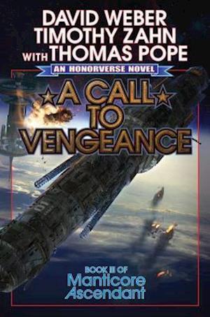 Bog, hardback A Call to Vengeance af David Weber, Thomas Pope, Timothy Zahn