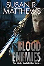 Blood Enemies (Under Jurisdiction, nr. 7)