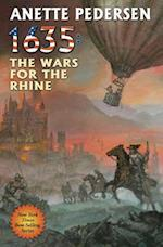 1635: The Wars for the Rhine (The Ring of Fire, nr. 24)