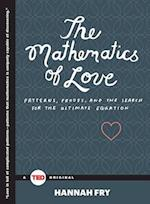 The Mathematics of Love (Ted Books)