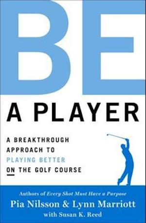 Be a Player af Lynn Marriott Pia Nilsson