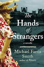 Hands of Strangers af Michael Farris Smith