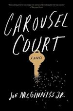 Carousel Court af Joe McGinniss Jr.