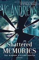 Shattered Memories (Mirror Sisters, nr. 3)