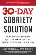 The 30-Day Sobriety Solution