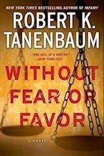 Without Fear or Favor (A Butch Karp marlene Ciampi Thriller)