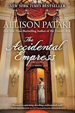The Accidental Empress af Allison Pataki