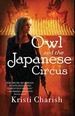 Owl and the Japanese Circus af Kristi Charish