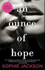 An Ounce of Hope (Pound of Flesh, nr. 3)