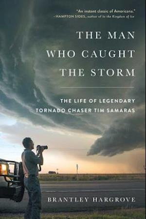 Bog, hardback The Man Who Caught the Storm af Brantley Hargrove